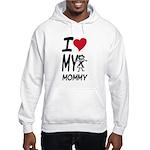 I Heart My Mommy Hooded Sweatshirt