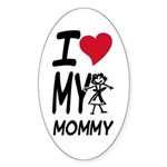 I Heart My Mommy Oval Sticker