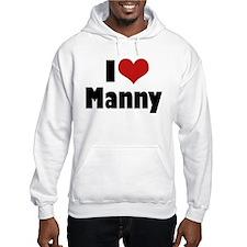 I Love Manny Jumper Hoody