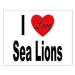 I Love Sea Lions Small Poster