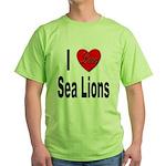 I Love Sea Lions Green T-Shirt