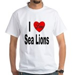 I Love Sea Lions (Front) White T-Shirt