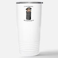I'm Not Disposable... Travel Mug