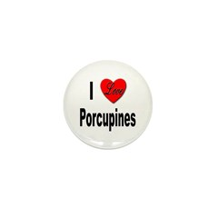 I Love Porcupines Mini Button (10 pack)
