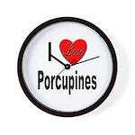 I Love Porcupines Wall Clock