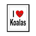 I Love Koalas Framed Panel Print