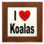 I Love Koalas Framed Tile