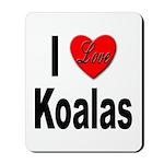 I Love Koalas Mousepad