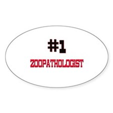 Number 1 ZOOPATHOLOGIST Oval Decal