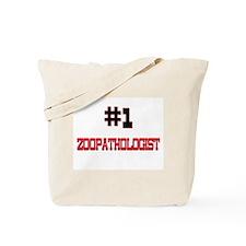 Number 1 ZOOPATHOLOGIST Tote Bag