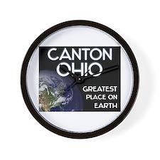 canton ohio - greatest place on earth Wall Clock