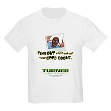 Turner Family Good Looks T-Shirt
