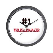 Number 1 WHOLESALE MANAGER Wall Clock