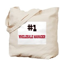 Number 1 WHOLESALE MANAGER Tote Bag