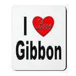 I Love Gibbon Mousepad