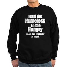 Feed The Homeless Dark Sweatshirt