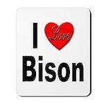 I Love Bison Mousepad