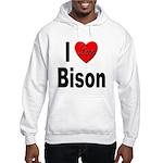 I Love Bison (Front) Hooded Sweatshirt