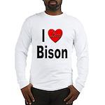 I Love Bison (Front) Long Sleeve T-Shirt