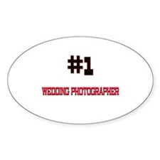 Number 1 WEDDING PHOTOGRAPHER Oval Decal
