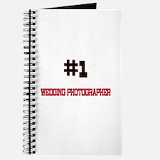 Number 1 WEDDING PHOTOGRAPHER Journal