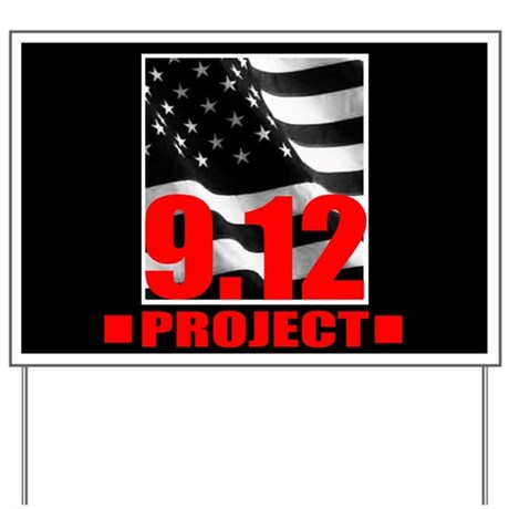 """""""The 9.12 Project"""" Yard Sign"""