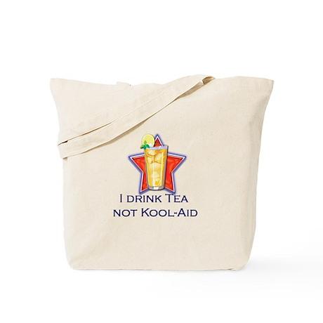I Drink Tea, Not Kool-Aid Tote Bag