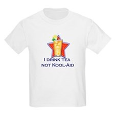 I Drink Tea, Not Kool-Aid T-Shirt