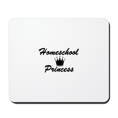 Homeschool Princess Mousepad