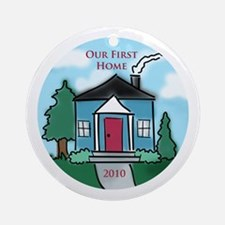 """""""Our First Home"""" 2010 Ornament (Round)"""