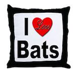 I Love Bats Throw Pillow
