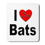 I Love Bats Mousepad