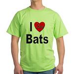 I Love Bats (Front) Green T-Shirt