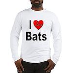 I Love Bats (Front) Long Sleeve T-Shirt