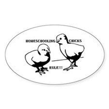 Homeschool Chicks Rule! Oval Decal