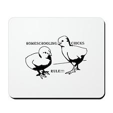 Homeschool Chicks Rule! Mousepad