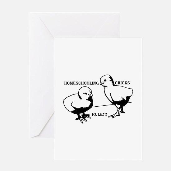 Homeschool Chicks Rule! Greeting Card