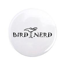 "Birding, Ornithology 3.5"" Button"