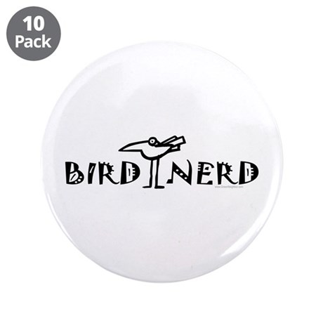 "Birding, Ornithology 3.5"" Button (10 pack)"