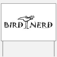 Birding, Ornithology Yard Sign
