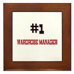 Number 1 WARDROBE MANAGER Framed Tile