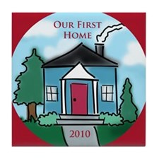 """Our First Home"" 2010 Tile Coaster"
