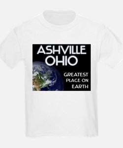 ashville ohio - greatest place on earth T-Shirt