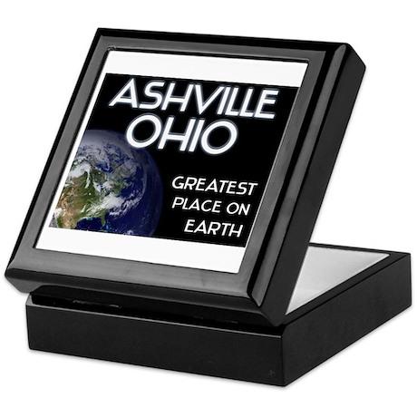 ashville ohio - greatest place on earth Keepsake B