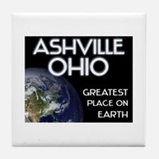 ashville ohio - greatest place on earth Tile Coast