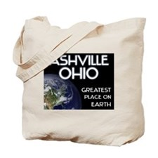 ashville ohio - greatest place on earth Tote Bag