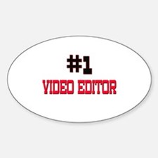 Number 1 VIDEO EDITOR Oval Decal