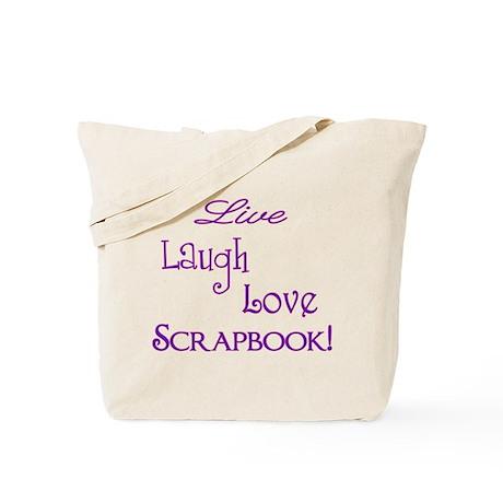 LiveLaughLoveScrapbook Tote Bag