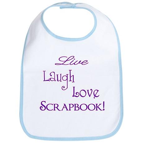LiveLaughLoveScrapbook Bib