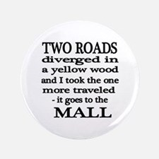 """Road to the Mall 3.5"""" Button (100 pack)"""